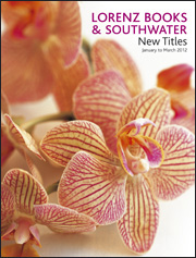 Lorenz Books and Southwater Catalogue Jan-Mar 2012